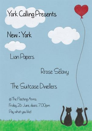 Lion Papers, Rrose Sélavy and The Suitcase Dwellers in York Calling's first gig, New: York.